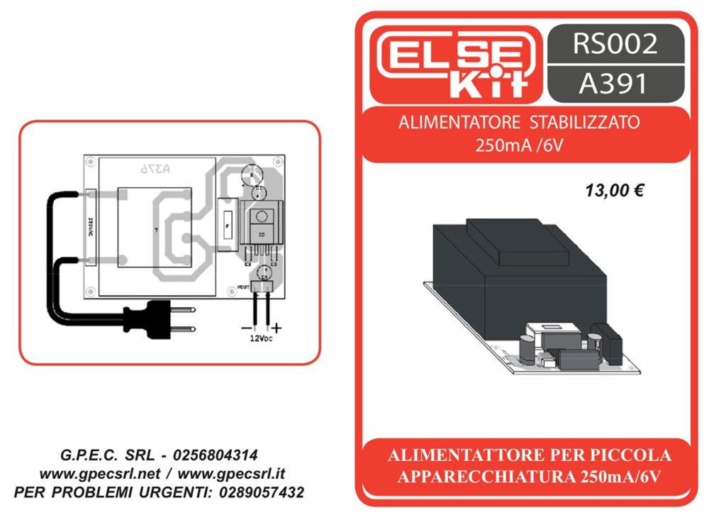 kit - rs002 a391 alimentatore stabilizzato 250ma-6v | gpec srl